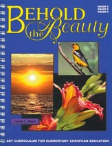 Behold the Beauty - Art Curriculum for Grades 4-6