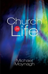 Church in Life: Emergence, Ecclesiology and Entrepreneurship