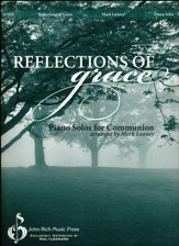 Reflections of Grace: Piano Solos for Communion