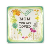 Mom, You Are Loved Trinket Tray