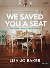 We Saved You a Seat Bible Study Book
