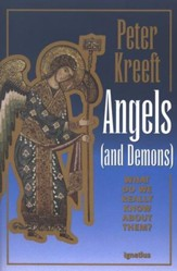 Angels (and Demons): What Do We Really Know About Them?