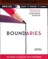 Boundaries: When to Say Yes, How to Say No, to Take Control of Your Life - unabridged audiobook on MP3-CD