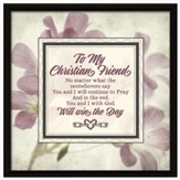 To My Christian Friend, Links Of Strength Plaque