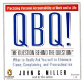 QBQ-The Question Behind the Question Audiobook on CD