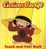 Curious George, the Movie: Touch and Feel Book