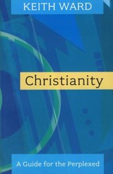 Christianity: A Guide for the Perplexed