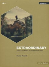 Extraordinary Teen Bible Study DVD Leader Kit: Ordinary People. Extraordinary God.