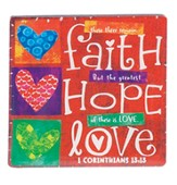 Faith, Hope, Love Magnet
