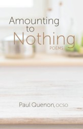 Amounting to Nothing: Poems
