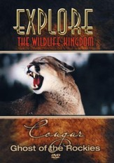 Explore The Wildlife Kingdom: Cougar  - Ghost of the Rockies, DVD