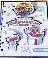 Galactic Starveyors VBS: Administrative Guide for Directors