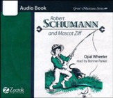 Robert Schumann and Mascot Ziff Audio Book CD