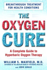 Oxygen Cure: A Complete Guide to Hyperbaric Oxygen Therapy