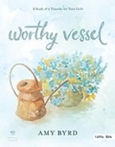 Worthy Vessel DVD Leader Kit: A Study of 2 Timothy for Teen Girls