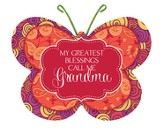 My Greatest Blessings Call Me Grandma, Butterfly Magnet