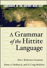 A Grammar of the Hittite Language, 1: Reference Grammar
