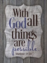 With God, All Things Are Possible Magnet