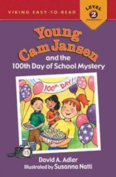 #15: Young Cam Jansen and the 100th Day of School Mystery