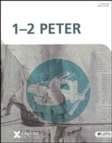Explore the Bible: 1-2 Peter Bible Study Book