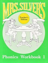 Mrs. Silver's Phonics Workbook, Teacher's Edition