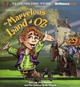 Marvelous Land of Oz: A Radio Dramatization on CD