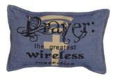 Prayer, The Greatest Wireless Connection Pillow