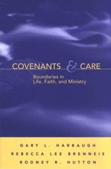 Covenants & Care: Boundaries in Life, Faith, and Ministry