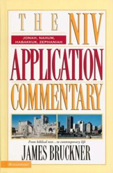 Jonah, Nahum, Habakkuk, Zephaniah: NIV Application Commentary [NIVAC]