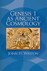 Genesis 1 as Ancient Cosmology