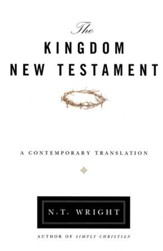 The Kingdom New Testament: A Contemporary Translation, Hardcover