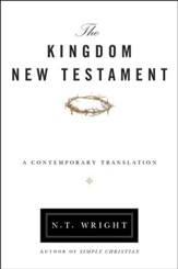The Kingdom New Testament: A Contemporary Translation, Paperback