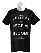 The Case for Christ: Believe + Receive = Become T-Shirt, Large
