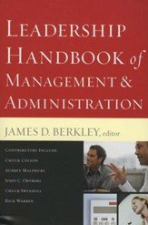 Leadership Handbook of Management & Administration, Revised and Expanded