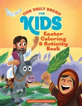 Our Daily Bread for Kids: Easter Coloring and Activity Book