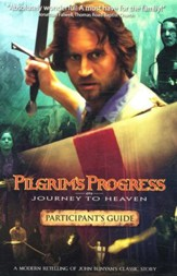 Pilgrim's Progress: Journey to Heaven (Participant's Guide)