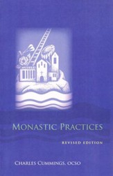 Monastic Practices, Revised