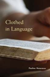 Clothed in Language followed by Reading Between the Lines