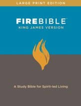 Fire Bible: King James Version, large print edition bonded leather