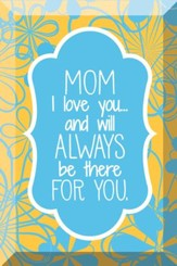 Mom, I Love You, Glass Plaque