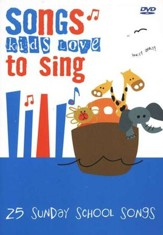 Songs Kids Love to Sing: 25 Sunday School Songs DVD