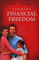 Finding Financial Freedom: The Biblical Road to Wealth