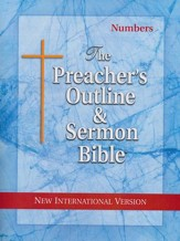 Numbers [The Preacher's Outline & Sermon Bible, NIV]
