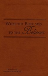 What the Bible Says to the Believer - Imitation Leather, Brown