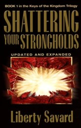 Shattering Your Strongholds: Freedom From Your Struggles  - Slightly Imperfect