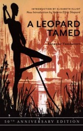 A Leopard Tamed: The Story of an African Pastor, His People, and His Problems-50th Anniversary Edition