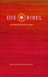 Die Bibel: Lutherbibel Revidiert 2017 (Luther Bible: 2017 Revised Edition)