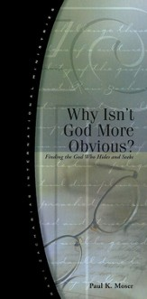 Why Isn't God More Obvious?