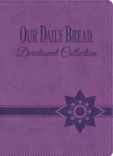 Our Daily Bread Devotional Collection - Classic Edition Leather-like amethyst