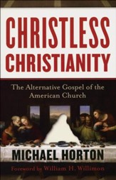 Christless Christianity: The Alternative Gospel of the American Church - Slightly Imperfect